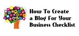 How To Create a Blog For Your Business Checklist